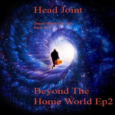 (Petroglyph110) Head Joint - Beyond The Home World Ep 2